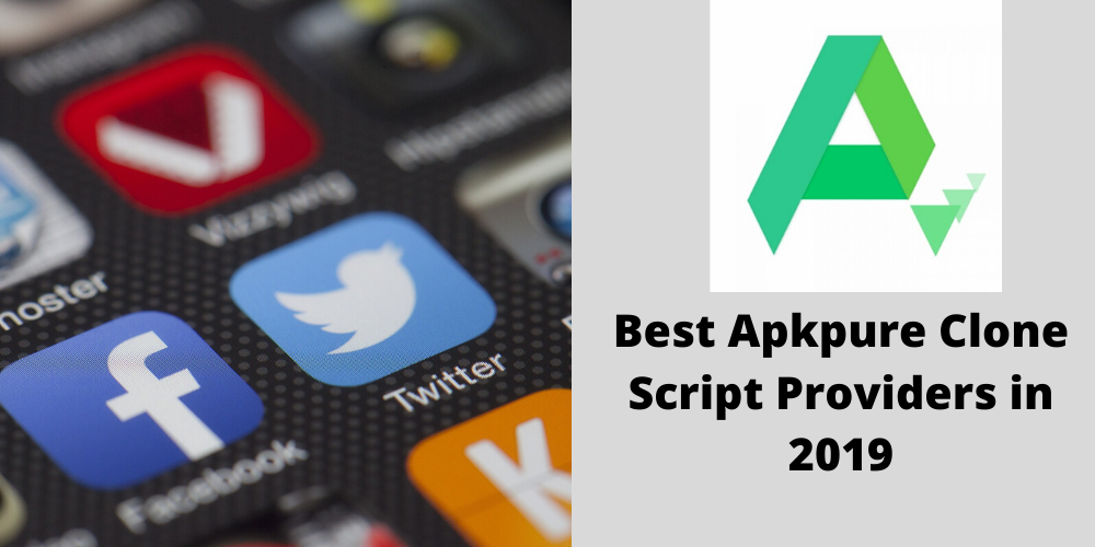 Best Apkpure Clone Script Providers in 2019